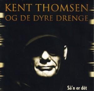 Så'n er dét - Kent Thomsen